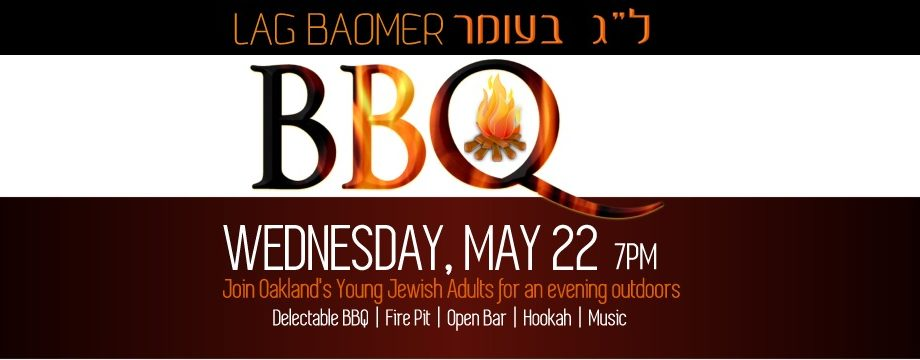 Lag Ba'Omer Fired Up! - Chabad Jewish Center of Oakland